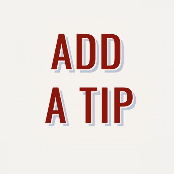Add a tip